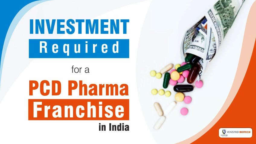 investment for a PCD pharma franchise in India