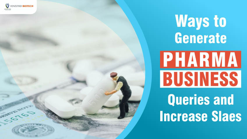 ways to generate pharma business queries