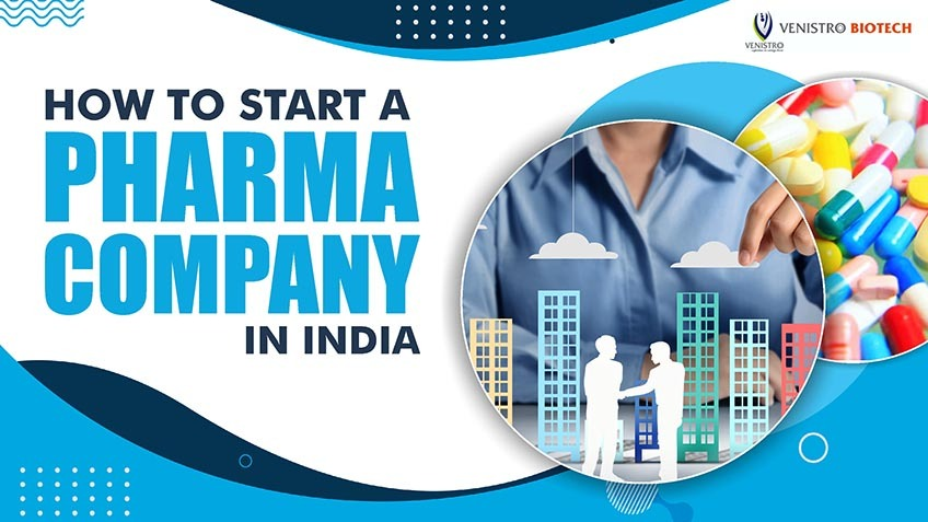 How to start a Pharma Company in India